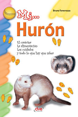 Fenerezza, Bruno - Mi... Hurón, ebook