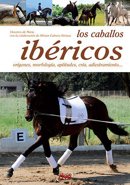 Maria, Vincenzo De - Los caballos ibéricos, ebook