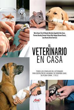 autores, Varios - El veterinario en casa, ebook