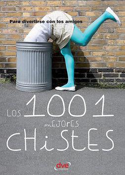 autores, Varios - Los 1001 mejores chistes, ebook