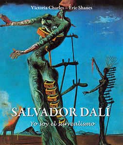 Charles, Victoria - Salvador Dalí  «Yo soy el surrealismo», ebook