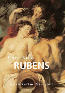Varshavskaya, Maria - Peter Paul Rubens, ebook