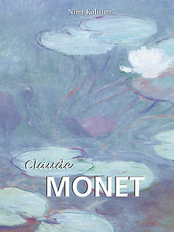 Kalitina, Nina - Claude Monet, ebook