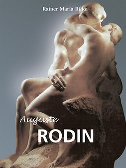 Rilke, Rainer María - Auguste Rodin, ebook