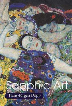 Döpp, Hans-Jürgen - Sapphic Art, e-kirja