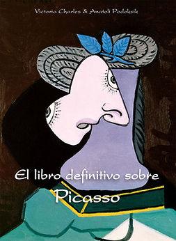 Charles, Victoria - El libro definitivo sobre Picasso, ebook