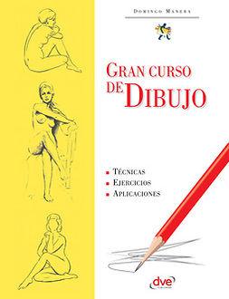 Manera, Domingo - Gran curso de dibujo, ebook