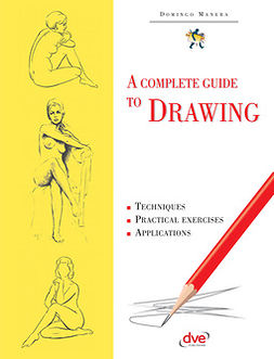 Manera, Domingo - A Complete Guide to Drawing, e-bok