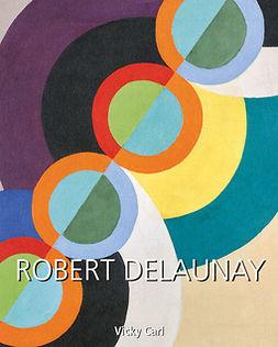 Carl, Vicky - Robert Delaunay, ebook