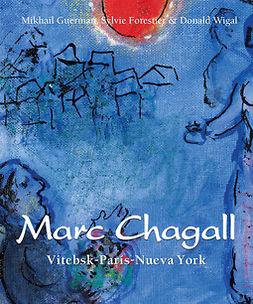 Forrestier, Sylvie - Chagall - Vitebsk-París-Nueva York, ebook