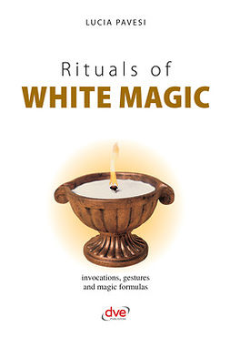 Pavesi, Lucia - Rituals of white magic, e-kirja
