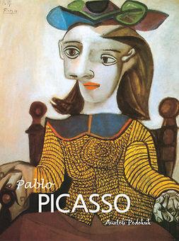 Podoksik, Anatoli - Pablo Picasso, ebook