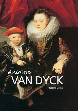 Gritsai, Natalia - Anthony Van Dyck, ebook