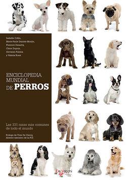 Collin, Isabelle - Enciclopedia mundial de perros, e-bok