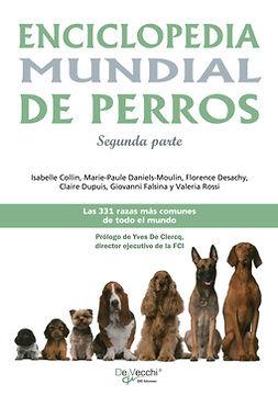 Collin, Isabelle - Enciclopedia mundial de perros - Segunda parte, e-bok