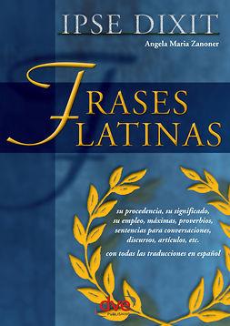 Zanoner, Ángela María - Frases latinas, ebook