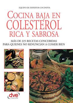 Cocinova, Equipo de expertos Cocinova Equipo de expertos - Cocina baja en colesterol rica y sabrosa, e-kirja