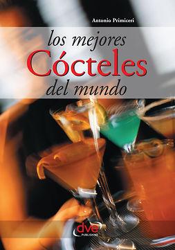 Primiceri, Antonio - Los mejores cócteles del mundo, ebook