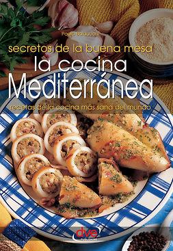 Balducchi, Paola - La cocina mediterránea, e-bok