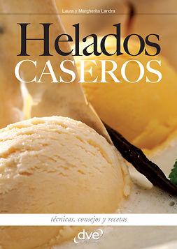 Landra, Laura - Helados caseros, ebook