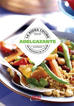 Cuvello, Patrizia - La buena cocina adelgazante, e-bok