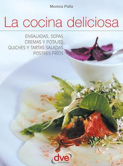 Palla, Monica - La cocina deliciosa, e-bok
