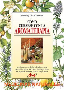 Fabrocini, Chiara - Cómo curarse con la aromaterapia, ebook
