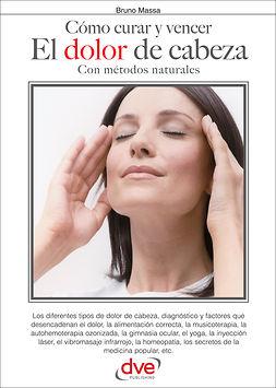 Massa, Bruno - Cómo curar y vencer el dolor de cabeza, ebook