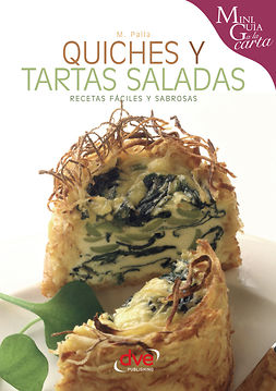 Palla, Monica - Quiches y tartas saladas, ebook