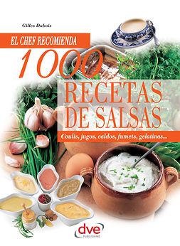 Dubois, Gilles - 1000 recetas de salsas, e-bok