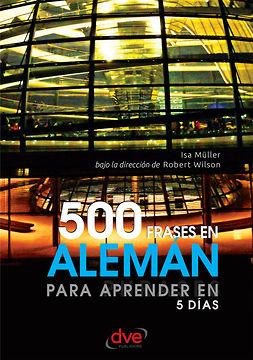 Müller, Isa - 500 frases en alemán para aprender en 5 días, ebook