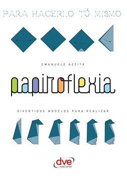 Azzità, Emanuele - Papiroflexia, ebook