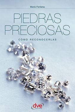 Fontana, Mario - Piedras preciosas : cómo reconocerlas : guía ilustrada en color, ebook