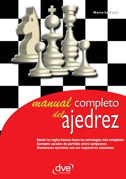 Iudicello, Marco - Manual completo del ajedrez, ebook