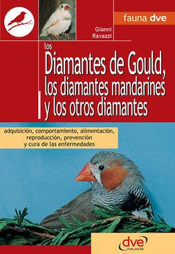 Ravazzi, Gianni - Los diamantes de gould, los diamantes mandarines y los otros diamantes, e-bok