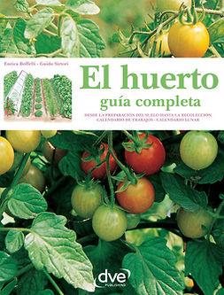 Boffelli, Enrica - El huerto: guía completa, ebook