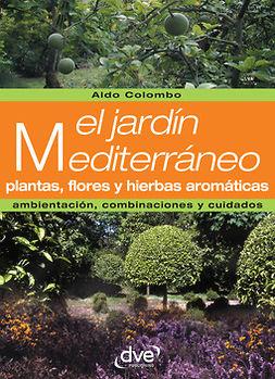 Colombo, Aldo - El jardín mediterráneo, ebook