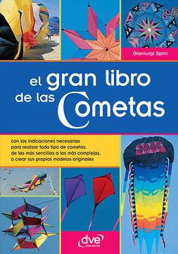 Spini, Gianluigi - El gran libro de las Cometas, ebook
