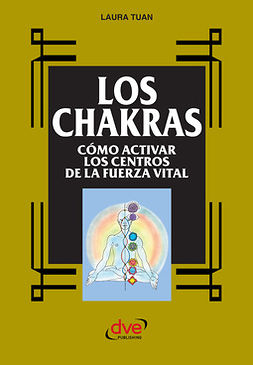 Tuan, Laura - Los chakras, ebook