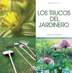 Vives, Magda Sunyer - LOS TRUCOS DEL JARDINERO, ebook