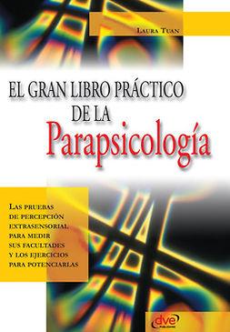 Tuan, Laura - El gran libro práctico de la parapsicología, ebook