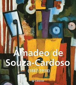Calosse, Jp - Amadeo de Souza-Cardoso (1887-1918), ebook