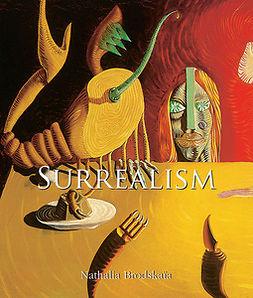 Brodskaya, Natalia - Surrealism, e-kirja