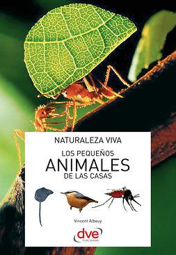Albouy, Vincent - Los pequeños animales de las casas, ebook