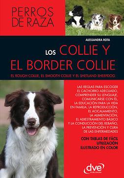 Rota, Alessandra - Los collie y el border collie, e-bok