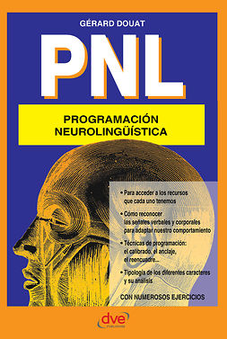Douat, Gérard - PNL Programación neurolingüística, ebook
