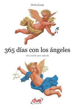 Lessage, Charles - 365 días con los ángeles. Una oración para cada día, e-bok