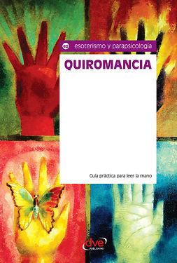 Ómicron, Equipo - Quiromancia. Guía práctica para leer la mano, ebook