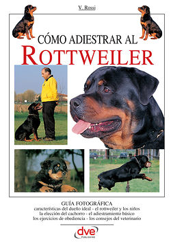 Rossi, Valeria - Cómo adiestrar al Rottweiler, ebook