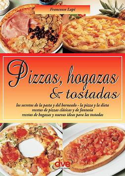 Lapi, Francesco - Pizzas, hogazas & tostadas. Las Guias Faciles, ebook